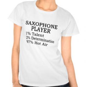 Saxophone Player Hot Air Tees