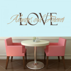 Love Always and Forever - Wall Decals