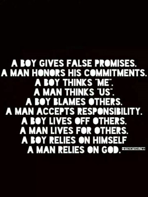 Boy vs. MAN.. Man relies on God