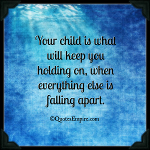 ... what will keep you holding on, when everything else is falling apart