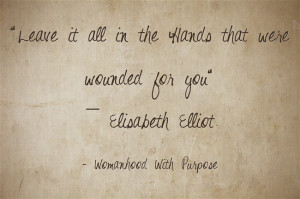 Pinteresting Monday – Fav Elisabeth Elliot Quotes