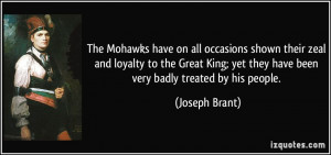 The Mohawks have on all occasions shown their zeal and loyalty to the ...