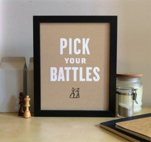 pick your battles | Motivation Monday | Inspirational Quotes ...