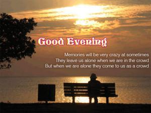 Have A Wonderful Evening Quotes. QuotesGram
