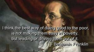 Benjamin franklin quotes and sayings meaningful poor poverty