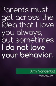... love your behaviour, ~ Amy Vanderbilt ♥ Love Sayings #quotes , #love