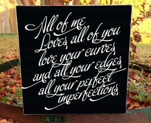 All Of Me Lyrics Quotes Custom wood sign -all of me
