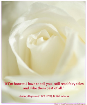 Fairytale Quotes There's a bit of a fairy tale