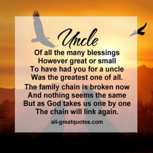 Uncle Of all the many blessings, however great or small, to have had ...