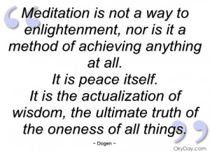 meditation is not a way to enlightenment dogen