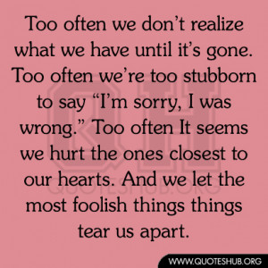 Too often we don't realize what we have