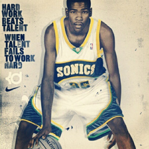 Kevin Durant Quotes Hard Work Kevin durant beat talent, work