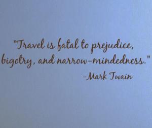 Travel Is Fatal Mark Twain Wall Decals