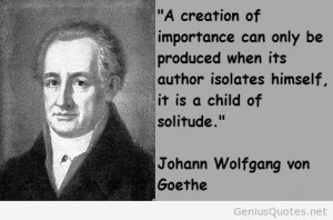 Johann Wolfgang von Goethe – 10 interesting quotes