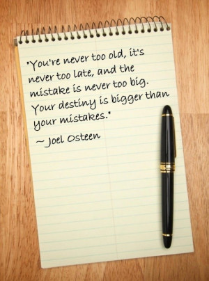 Joel osteen, quotes, sayings, old, age, mistakes, destiny