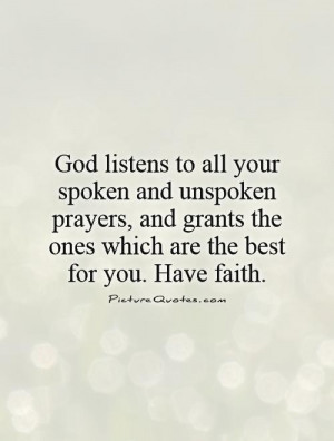 God Quotes Faith Quotes Prayer Quotes Have Faith Quotes