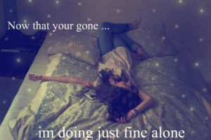 Now That Your Gone