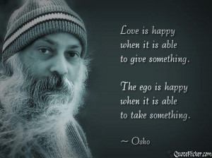 http://www.osho.com/en/highlights-of-oshos-world/osho-on-love-quotes/