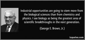 stem more from the biological sciences than from chemistry and physics ...