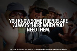 friendship quotes - You know some friends