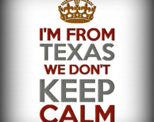 From Texas We Don't Kee p Calm Machine Embroidery Design ...