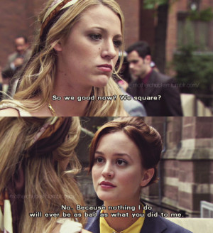 Blair And Serena Quotes Will ask serena to become