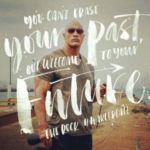 Dwayne Johnson Picture Quote future