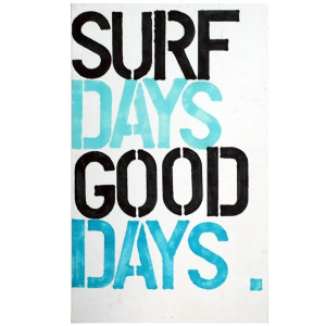 Good day quotes, positive, cute, sayings, surfing