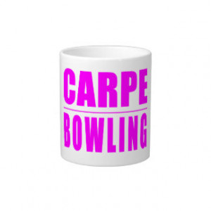 Funny Bowling Quotes Mugs