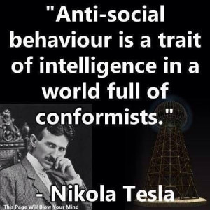 Nikola Tesla. I'm going to memorize this and repeat it every time ...