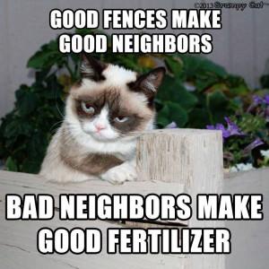 good fences make good neighbors bad neighbors make good fertilizer