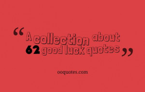 collection about 62 good luck quotes