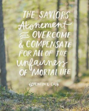 ... Quotes, Elder Quentin, Atonement Lds Quotes, Jesus Christ, Lds