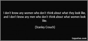 More Stanley Crouch Quotes