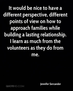 It would be nice to have a different perspective, different points of ...