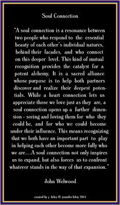 Soulmate, soul connection, soulful living; what some of us require to ...