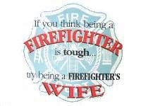 Firefighter Wife Quotes Fire Wall Art By Deenasdesign Www Picture