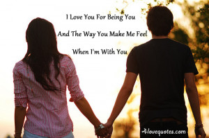 you and the way you make me feel when i m with you 3 more love quote ...