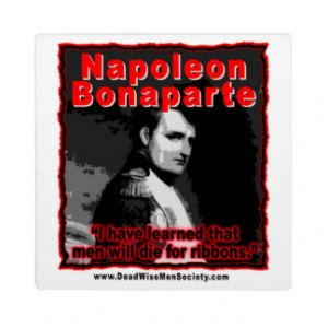 Napoleon Bonaparte Die for Ribbons Quote Display Plaque