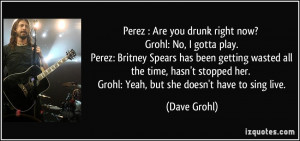 More Dave Grohl Quotes