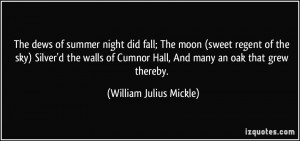 The dews of summer night did fall; The moon (sweet regent of the sky ...