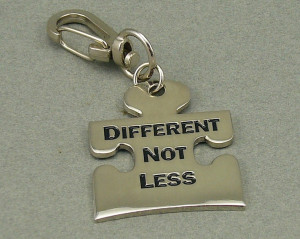 ... others be aware that individuals with autism are different not less
