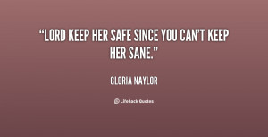 Be Safe Quotes Http://quotes.lifehack.org/