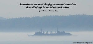 Positive Quotes about Fog