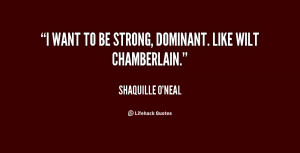 quote-Shaquille-ONeal-i-want-to-be-strong-dominant-like-27799.png