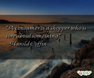 one of 9 total Harold Coffin quotes in our collection. Harold Coffin ...
