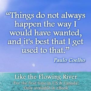 Let go of control - Paulo Coelho