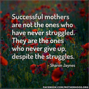 stay strong single moms!