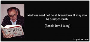 More Ronald David Laing Quotes