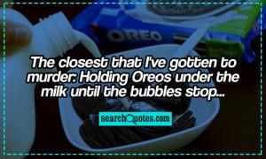 Oreos Quotes